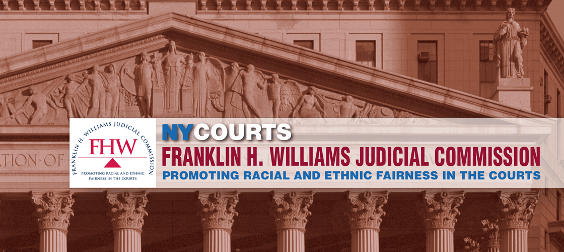 Franklin H. Williams Judical Commission Promoting Racial and Ethnic Fairness in the Courts
