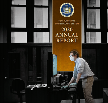 NY State Unified Court System - Annual Report 2020